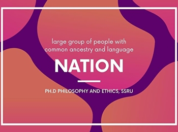 Nation มีความหมายจากรากภาษาลาติน nasci ..